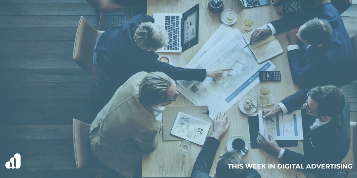This Week in Digital Advertising