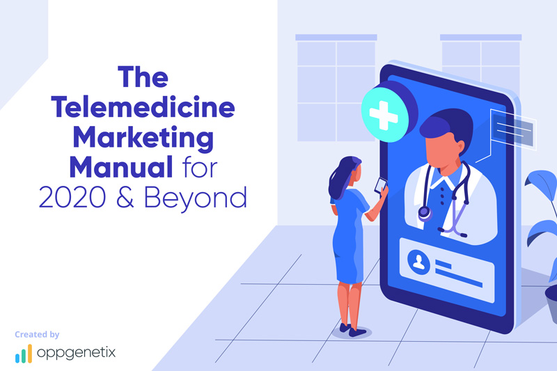 The Telemedicine Marketing Manual for 2020 & Beyond