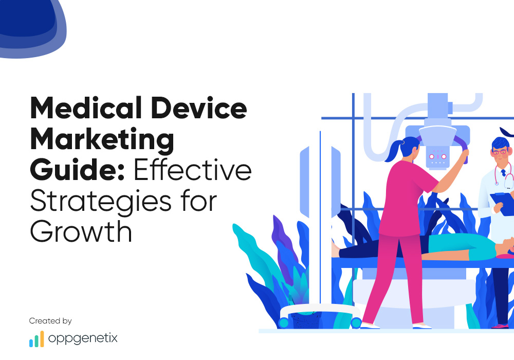 Medical Device Marketing Guide: Effective Strategies for Growth